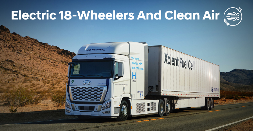 Electric 18-Wheelers and Clean Air